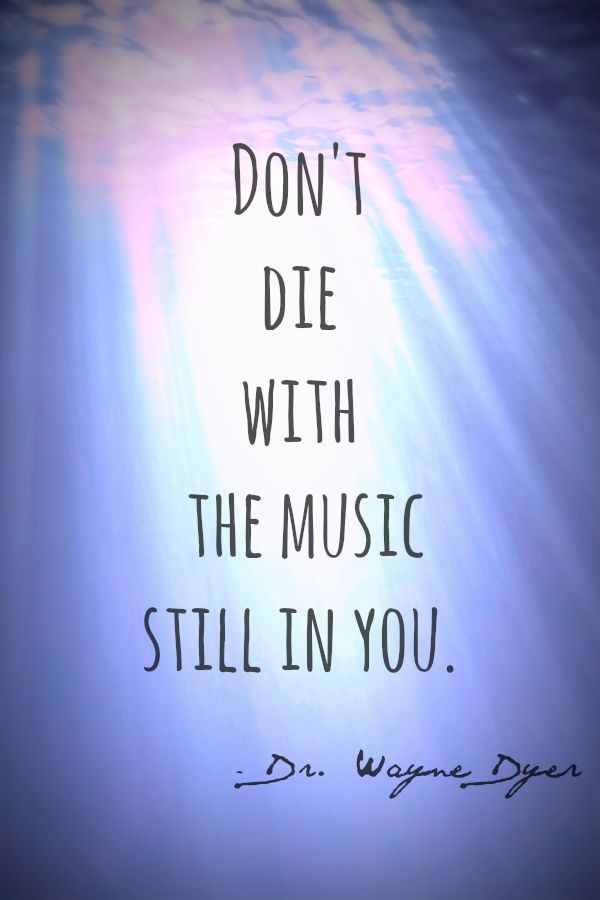 That would be the worst! My music is in my writing, my music is in my yoga. I play and dance and sing every day.