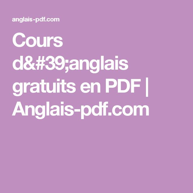 Cours d'anglais gratuits en PDF | Anglais-pdf.com