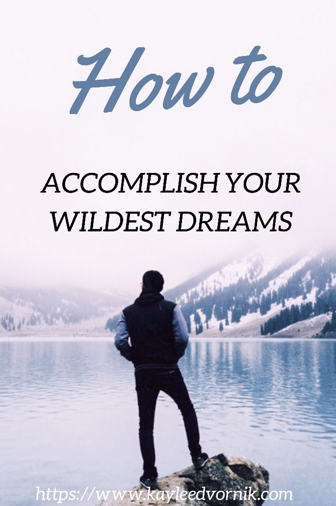 goals and accomplishing your dreams People who go after their goals and dreams deserve a lot of credit it takes a lot of guts to follow through on what you want in life accomplishing a goal can be a fulfillment booster, but when those goals does not better yourself or the world, it can do more harm than good.