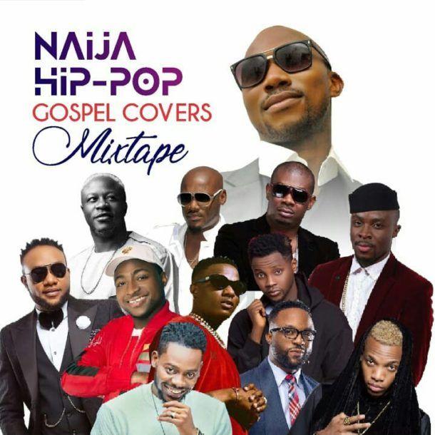 Naija gospel covers mixtape by Ay swag Mp3 download | Music