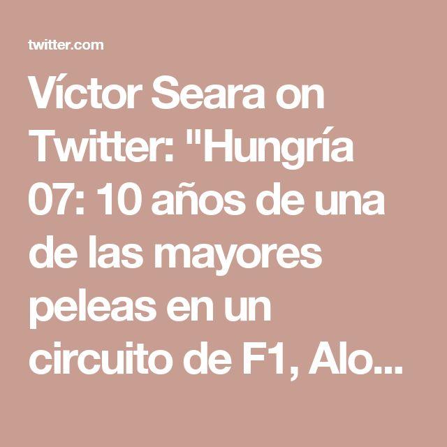"""Víctor Seara on Twitter: """"Hungría 07: 10 años de una de las mayores peleas en un circuito de F1, Alonso y Hamilton. @alo_oficial sancionado por protestas de McLaren😳 https://t.co/9YXJF23tcV"""""""