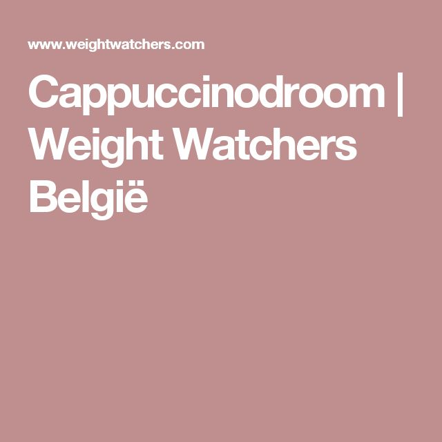 Cappuccinodroom | Weight Watchers België