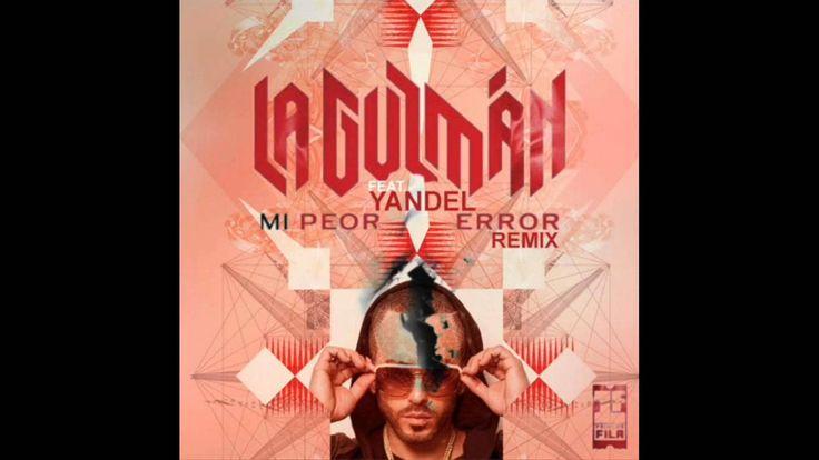 Alejandra Guzman ft Yandel - Mi Peor Error Remix REGGAETON 2014 con Letra