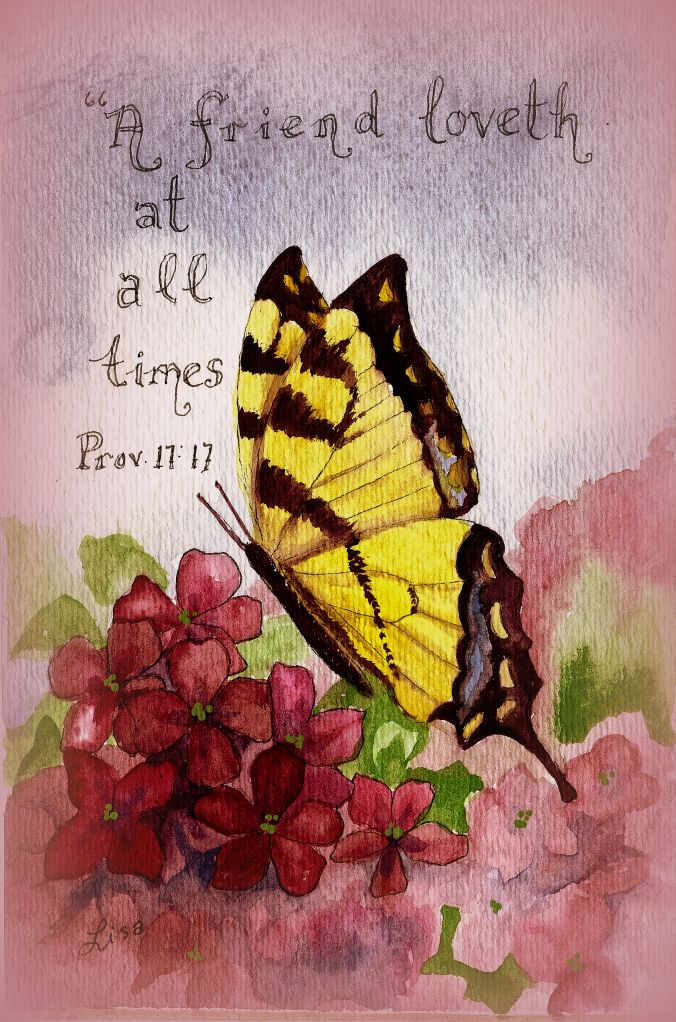 Proverbs 17:17--17 A friend loveth at all times