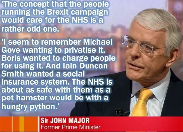 """John Major on Gove, Boris and IDS: """"...The NHS is about as safe with them as a pet hamster would be with a hungy python"""""""