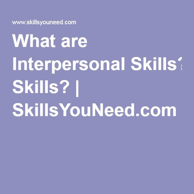 What are Interpersonal Skills? | SkillsYouNeed.com