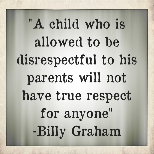 Disrespectful Parents Kids Respect Quotes Picturesms Www