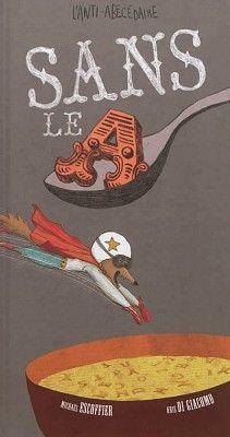 """Livres Ouverts : Sans le A """"sans le a une carotte fait crotte"""" microprocessus escoffier"""
