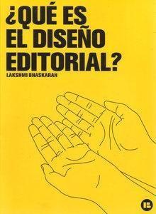 Descargar Que Es El Diseño Editorial - Lakshmi Bhaskaran