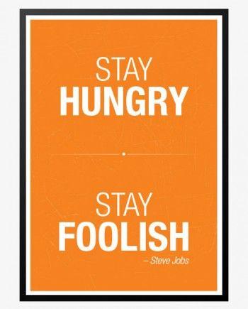 stay hungry steve jobs plakat orange