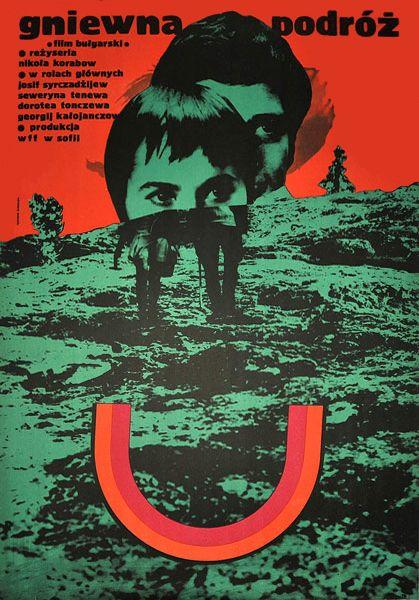 Designer: Ryszard Kiwerski. 1972. Title: Gniewna Podroz [Wrathful Journey]. Film Nationality: Bulgarian.