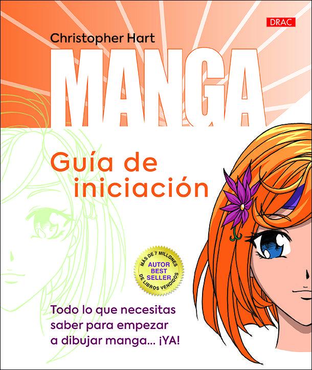Manga Guia De Iniciacion Aprender A Dibujar Manga Manga Libros De Dibujo Pdf