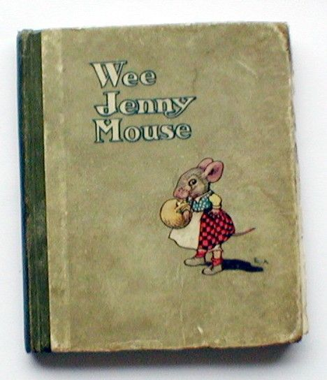 Wee Jenny Mouse ~ vintage children's book