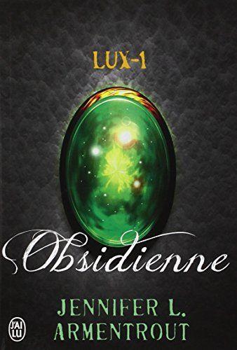 Lux, Tome 1 : Obsidienne de Jennifer Armentrout http://www.amazon.fr/dp/2290070467/ref=cm_sw_r_pi_dp_VYmWvb1E88PXK