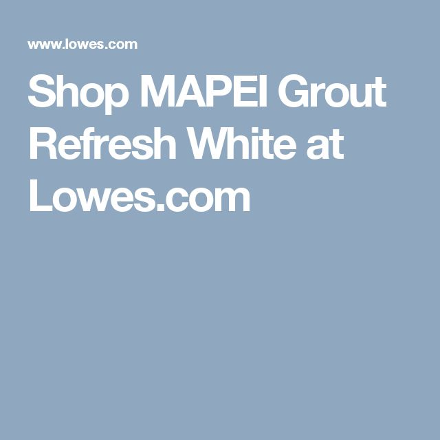Shop MAPEI Grout Refresh White at Lowes.com