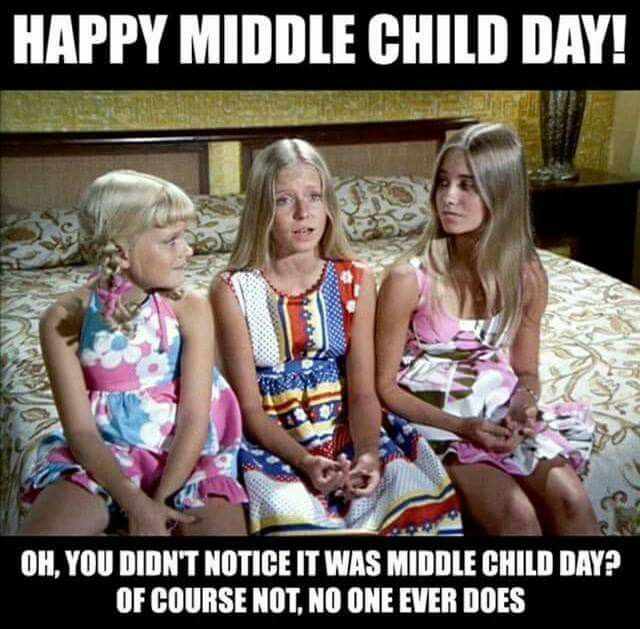Happy middle child day! Oh, you didn't know it was middle child day? Of course not, no one ever does.