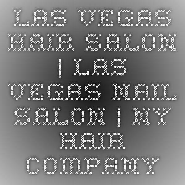 Las Vegas Hair Salon | Las Vegas Nail Salon | NY Hair Company. $30+ For hair straightening.