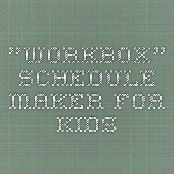 """""""workbox"""" schedule maker for kids"""