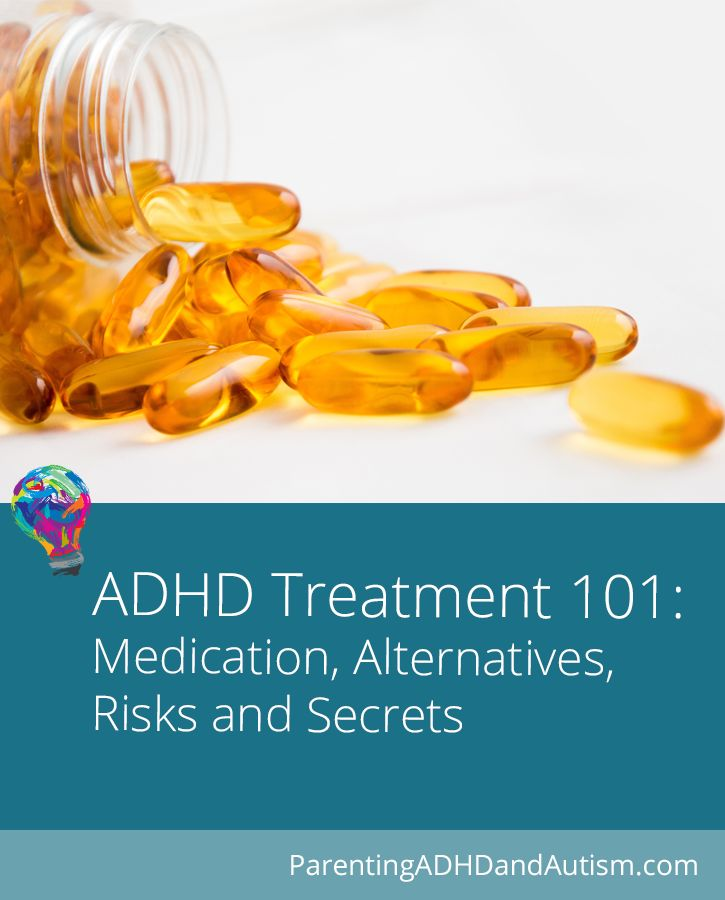 ADHD Treatment 101: The Risks of Not Treating ADHD, The Basics of Medication -  Secrets the Doctor Didn't Tell You