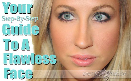 Guide to a Flawless Face.: Makeup Tutorials, Date Divas, Guide To, Flawless Faces Makeup, Makeup Tips, Flawless Makeup, Applying Make Up, Dating Divas, Complete Guide