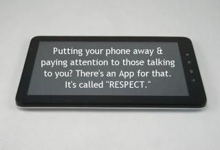 We should all try this...: App, Pet Peeves, So True, Pet Quotes, Living, People, Pay Attention, Respect, Phones