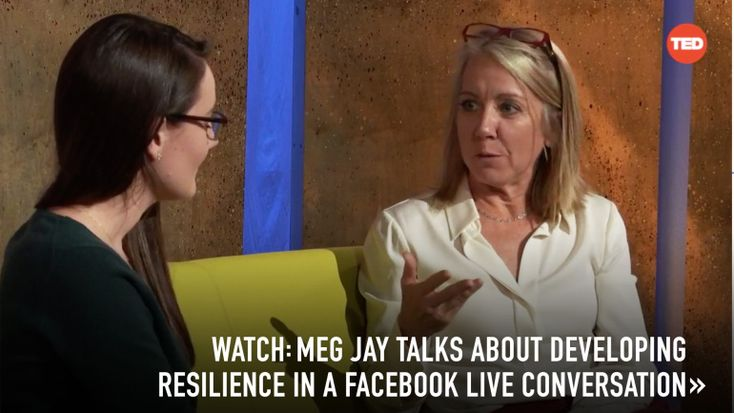 Clinical psychologist Meg Jay shares practical ways to overcome whatever life throws your way.