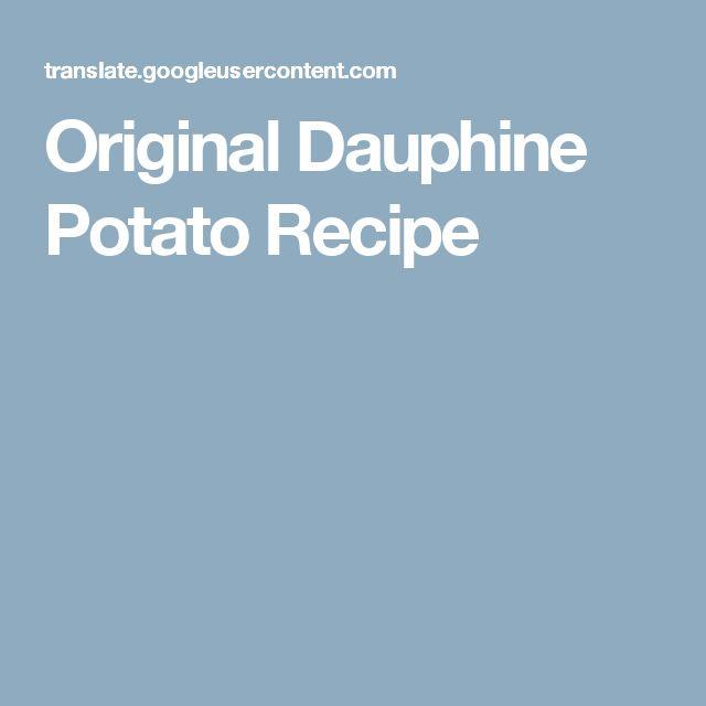 Original Dauphine Potato Recipe