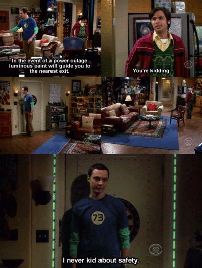 """""""I never kid about safety."""" Sheldon ~ The Big Bang Theory"""