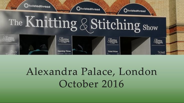 At The Knitting & Stitching show in London. Quick video of bits and pieces from all around the show.