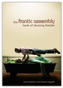 PDF Download The Frantic Assembly Book Of Devising Theatre Free