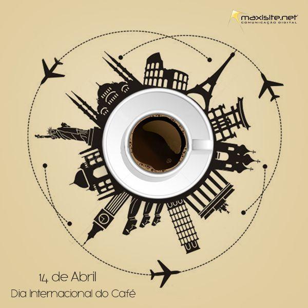 Dia Internacional do Café - Maxisite Comunicação
