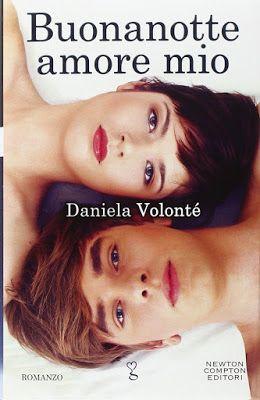 I miei magici mondi: Recensione: Buonanotte amore mio di Daniela Volont...