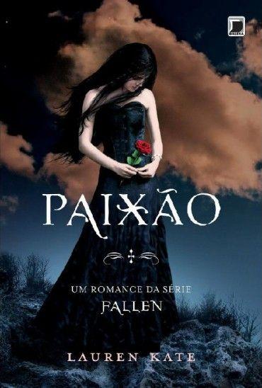 Baixar Livro Paixao - Fallen Vol 3 - Lauren Kate em Pdf, mobi e epub