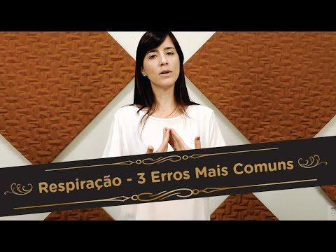 Respiração - Os 3 Erros Mais Comuns | Pra Cantar - YouTube
