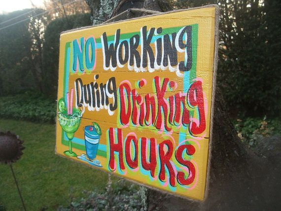 NO WORKING During DRINKING Hours - Tropical Paradise Beach ...
