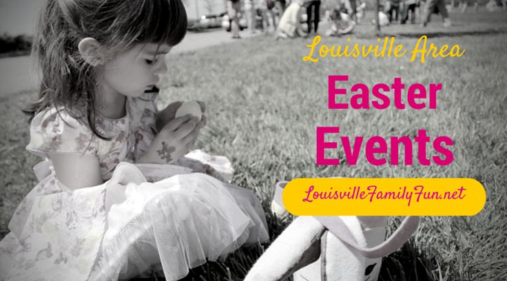 Louisville Family Fun Events & Things to Do: 2016 Easter Events and Egg Hunts in and around Lou...