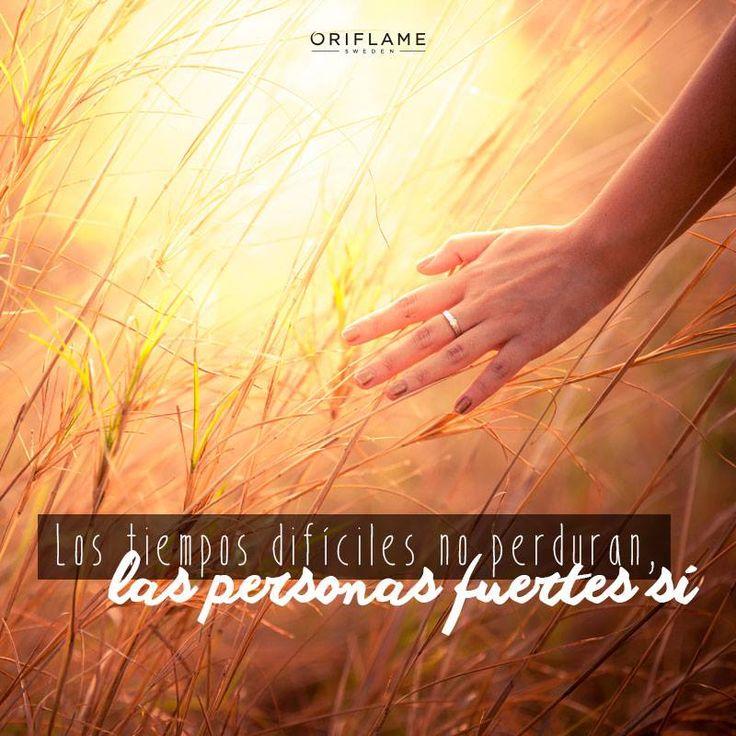 Los tiempos difíciles no perduran, las personas fuertes sí. #Frases #Quotes #OriflameMX
