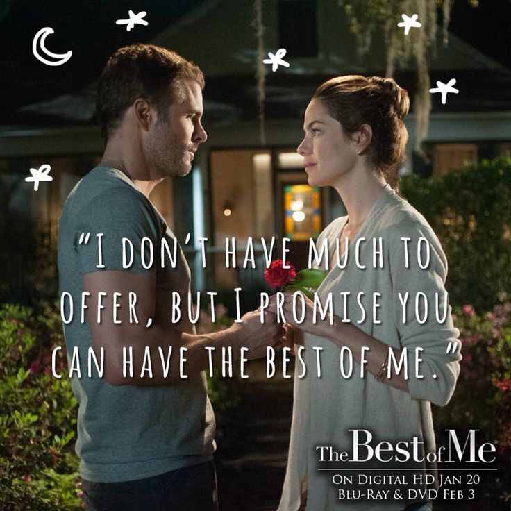 """""""The Best Of Me"""" Movie quote."""