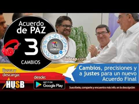 Cambios Precisiones y Ajustes al Acuerdo Final para la Paz Estable Duradera en Colombia 1 - YouTube