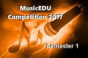 MusicEDU Competition Winners Announced! Semester 1, 2017