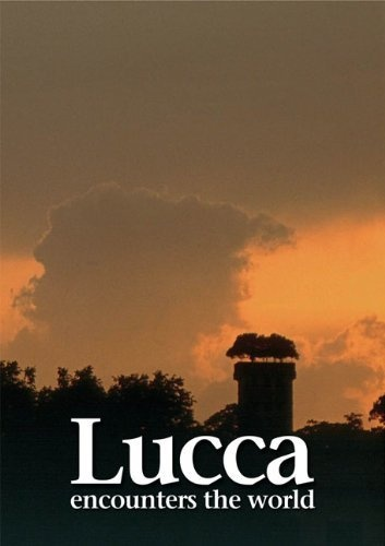 Lucca Encounters the World by Claudio Rovai
