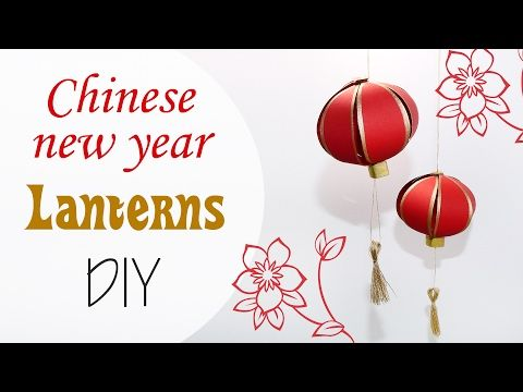 Lanterne Cinesi di carta - China paper Lanterns new year DIY - YouTube