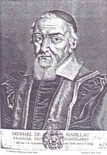 """Michel, de Marillac. - 11) M. DE MARILLAC:  Son action recouvre 4 faits saillants: il ouvre les Etats de Bretagne à Nantes puisque César de Vendôme (duc de Vendôme), gouverneur de la province, a été démis de ses fonctions pour sa participation à la """"conspiration de Châlais"""". Il ordonne que soit tenu le procès du comte de Châlais. Il préside l'assemblée des notables de décembre 1626 à février 1627. Il rédige l'ordonnance de 1629, connue sous le nom de Code Michau, appellation péjorative ..."""