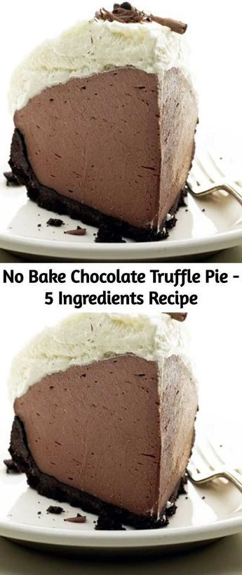 No Bake Chocolate Truffle Pie Recipe – Only 5 Ingredients and a 10 Minute Prep T… – Desserts/Sweets