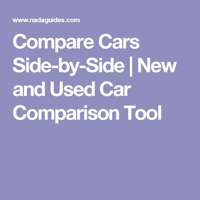 Compare Cars Side By Side New And Used Car Comparison Tool Compare Cars New And Used Cars Sidecar
