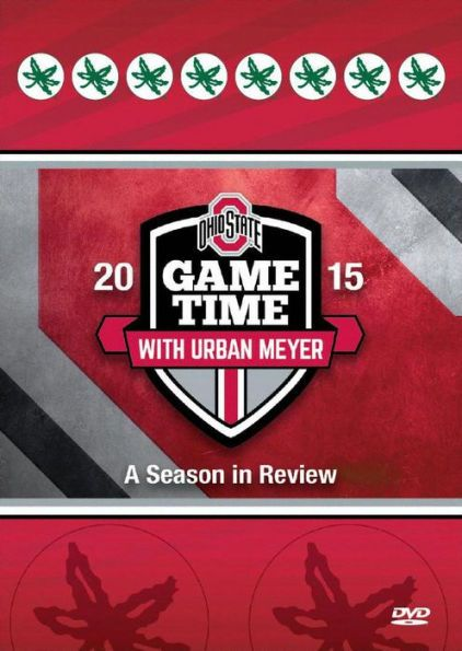 Ohio State: Game Time 2015  - A Season in Review