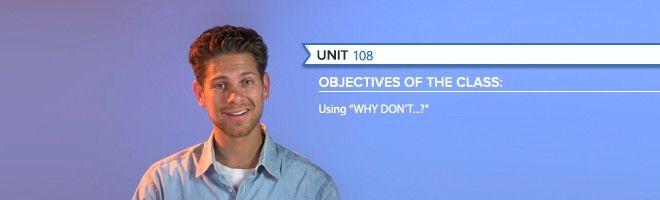 """Grammatica livello avanzato – Domande con """"Why don't…?"""""""