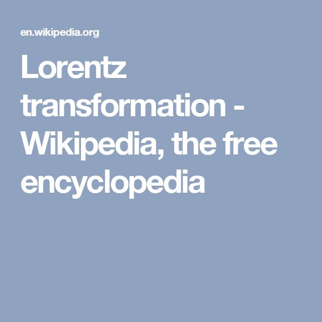 Lorentz transformation - Wikipedia, the free encyclopedia