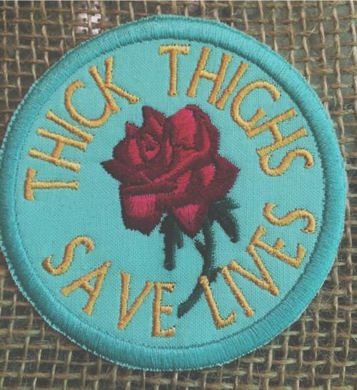 Thick Thighs Saves Lives embroidered patch by bohemianblue on Etsy, $12.00