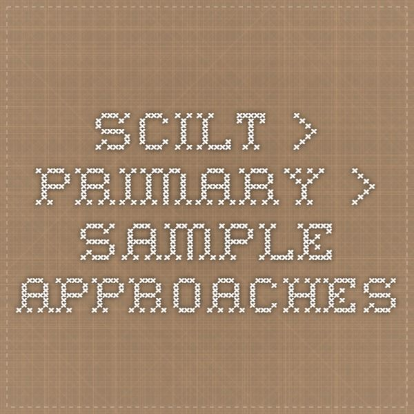 SCILT > Primary > Sample approaches